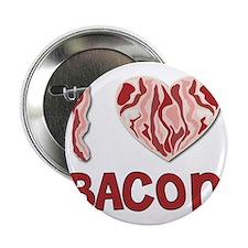 """I love Bacon 2.25"""" Button"""