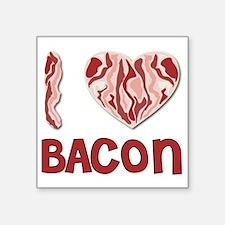 """I love Bacon Square Sticker 3"""" x 3"""""""