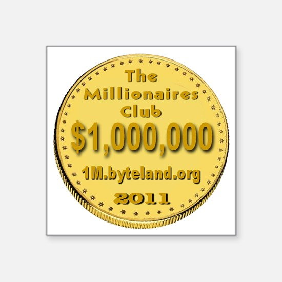 "1M_Club_goldcoin_transparen Square Sticker 3"" x 3"""
