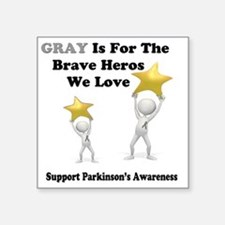 """Gray is for the Brave Heros Square Sticker 3"""" x 3"""""""