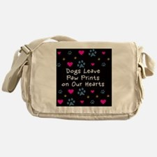 Dogs Leave Paw Prints on Our Hearts Messenger Bag