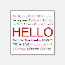 """Hello Square Sticker 3"""" x 3"""""""