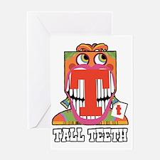 Tall Teeth Greeting Card