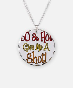 30 and Hot Shot Glass Necklace