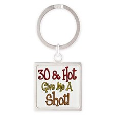30 and Hot Shot Glass Square Keychain