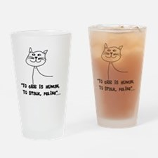 To ERr Human CATS Black Drinking Glass