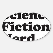 sciencefictionnerdblack Sticker (Oval)