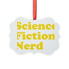 sciencefictionnerdyellow Ornament