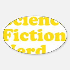 sciencefictionnerdyellow Sticker (Oval)