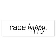 Race Happy Bumper Bumper Sticker