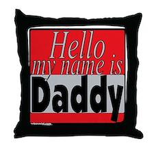 hellomynamedaddy Throw Pillow