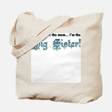 I'm NOT the mom, I'm the Big  Tote Bag