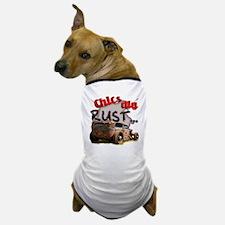 Chics Dig Rust Dog T-Shirt