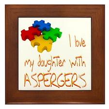 I love my daughter aspergers Framed Tile