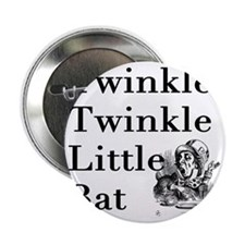 "Mad Hatter- Twinkle Twinkle Little Ba 2.25"" Button"