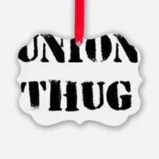Original Union Thug Ornament