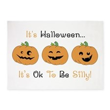 Its Halloween...Its Ok To Be Silly! 5'x7'Area Rug