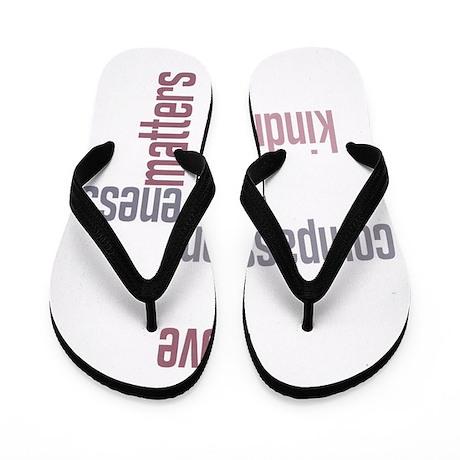 Kindness Matters Flip Flops