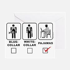 Blue-collar,white-collar or pajama ( Greeting Card