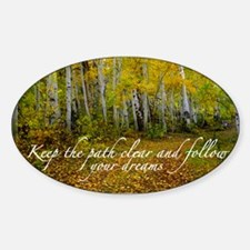 Follow your dreams Sticker (Oval)