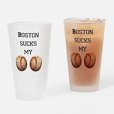 boston_sucks_my_balls_1 Drinking Glass