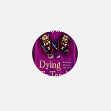 Dying to Teach notecard Mini Button