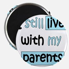 34-A-IT-B I still live with my parents Magnet