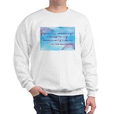 Ignorance Quote Sweatshirt