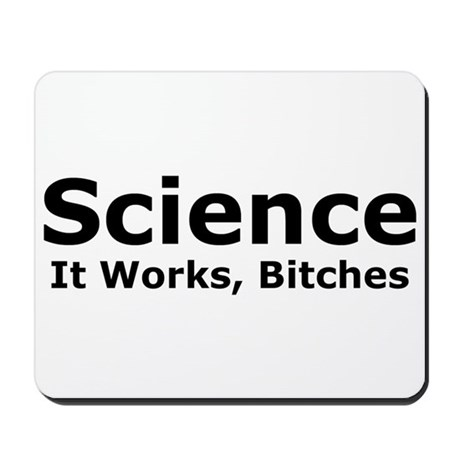 Science Bitches Mousepad