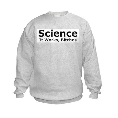Science Bitches Kids Sweatshirt