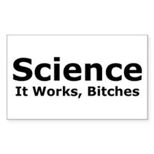 Science Bitches Rectangle Decal