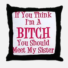 Meet My Sister Throw Pillow