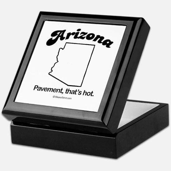 Arizone - pavement, that's hot Keepsake Box