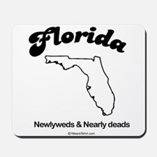 Florida - newlyweds and nearly deads Mousepad
