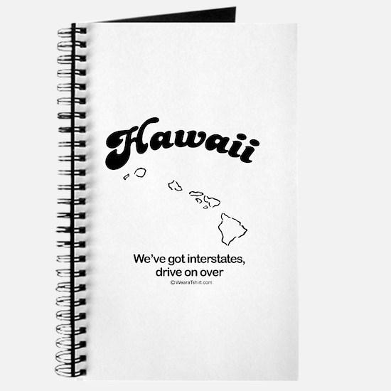 Hawaii -we've got interstates Journal