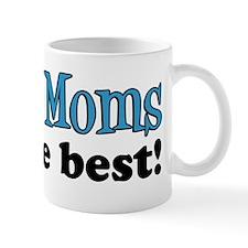 Greek Moms Are The Best Mug