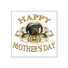 "Happy Mothers Day Rottweile Square Sticker 3"" x 3"""