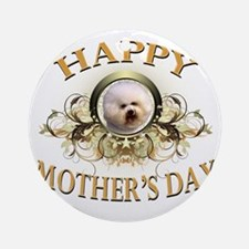 Happy Mothers Day Bichon Frise Round Ornament