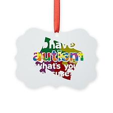 I-Have-Autism-blk Ornament