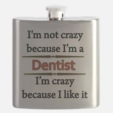 Im Not Crazy - DENTIST Flask