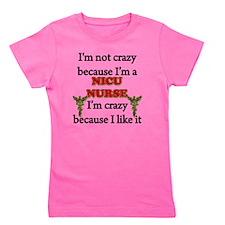 Im Not Crazy - NICU Nurse Girl's Tee