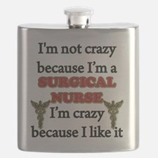Im Not Crazy - SURGICAL Nurse Flask