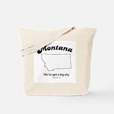 Montana - we've got a big sky Tote Bag