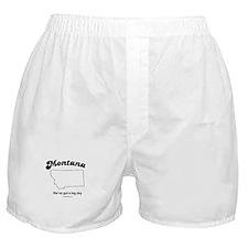Montana - we've got a big sky Boxer Shorts