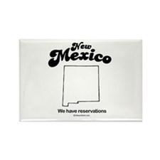 New Mexico - we have reservations Rectangle Magnet