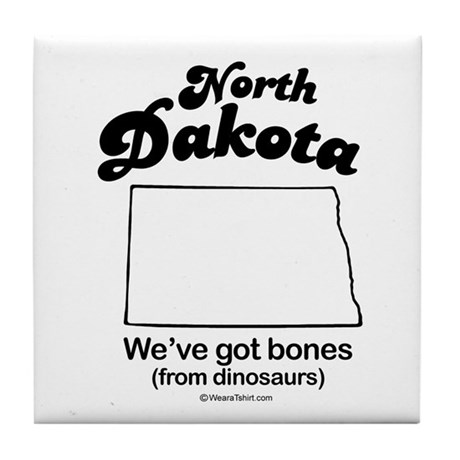 North Dakota - we've got bones Tile Coaster