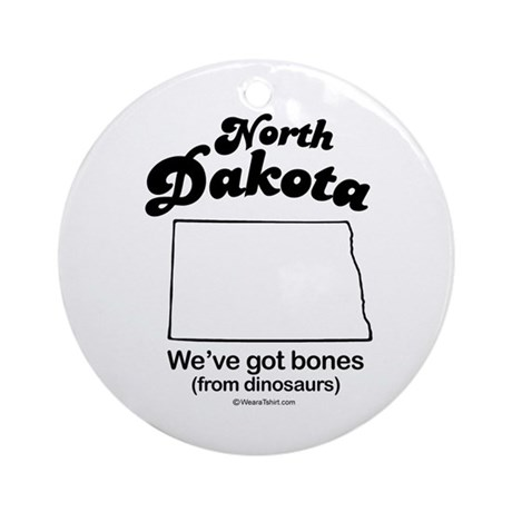 North Dakota - we've got bones Ornament (Round)