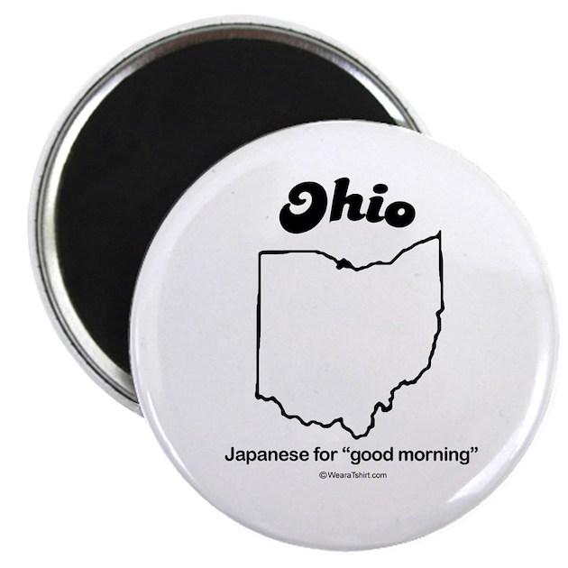 Good Morning For Japanese : Ohio japanese for good morning magnet by tshirtzen