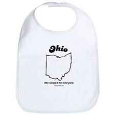 Ohio - We ruined it for everyone Bib