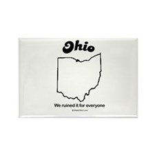 Ohio - We ruined it for everyone Rectangle Magnet